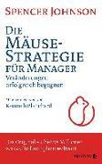 Cover-Bild zu Die Mäusestrategie für Manager (SA) von Johnson, Spencer