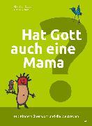 Cover-Bild zu Hat Gott auch eine Mama? von Ritter, Daniel