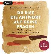 Cover-Bild zu Otto, Kaja Andrea: Du bist die Antwort auf deine Fragen