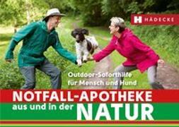 Cover-Bild zu Notfall-Apotheke in und aus der Natur von Bihlmaier, Dr. med. Susanne