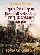 Cover-Bild zu Gibbon, Edward: History of The Decline and Fall of The Roman Empire Vol VI (eBook)