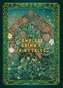 Cover-Bild zu The Complete Grimm's Fairy Tales (eBook) von Grimm, Jacob