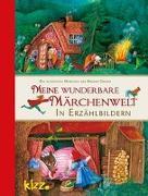 Cover-Bild zu Meine wunderbare Märchenwelt in Erzählbildern von Grimm, Jacob
