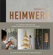 Cover-Bild zu Chomrak, Gabriele: Heimwerk - Do it yourself und Upcycling