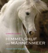 Cover-Bild zu Ludwig, Christa: Himmelshuf und Mähnenmeer