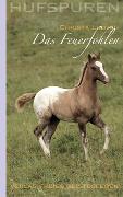 Cover-Bild zu Ludwig, Christa: Hufspuren. Das Feuerfohlen
