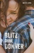 Cover-Bild zu Ludwig, Christa: Blitz ohne Donner