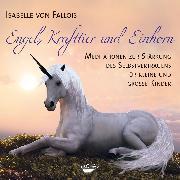 Cover-Bild zu Engel, Krafttier und Einhorn von Fallois, Isabelle