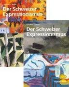 Cover-Bild zu Der Schweizer Expressionismus von Meier, Christian J.