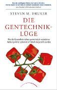 Cover-Bild zu Die Gentechnik-Lüge von Druker, Steven M.