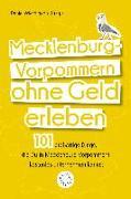 Cover-Bild zu Mecklenburg-Vorpommern ohne Geld erleben (eBook) von Wiechmann, Daniel