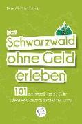 Cover-Bild zu Den Schwarzwald ohne Geld erleben (eBook) von Wiechmann, Daniel