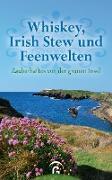 Cover-Bild zu Whiskey, Irish Stew und Feenwelten (eBook) von Jakob, Christine (Hrsg.)