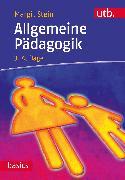 Cover-Bild zu Allgemeine Pädagogik (eBook) von Stein, Margit