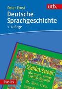 Cover-Bild zu Deutsche Sprachgeschichte von Ernst, Peter