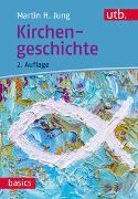 Cover-Bild zu Kirchengeschichte von Jung, Martin H.