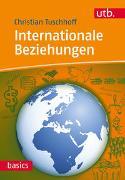 Cover-Bild zu Internationale Beziehungen von Tuschhoff, Christian