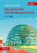 Cover-Bild zu Das politische System Deutschlands von Marschall, Stefan