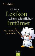 Cover-Bild zu Kleines Lexikon wissenschaftlicher Irrtümer (eBook) von Ruffing, Reiner
