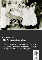 Cover-Bild zu von Beck, Bernhard: Die Schuss-Wunden