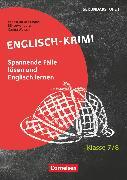 Cover-Bild zu Lernkrimis für die SEK I, Englisch, Klasse 7/8, Englisch-Krimi, Spannende Fälle lösen und dabei lernen, Kopiervorlagen von Beckmann, Sebastian
