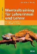 Cover-Bild zu Mentaltraining für Lehrerinnen und Lehrer (eBook) von Petrig, Gabriele