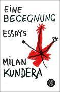 Cover-Bild zu Kundera, Milan: Eine Begegnung