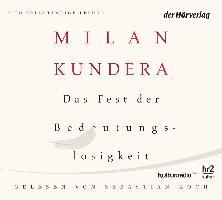 Cover-Bild zu Kundera, Milan: Das Fest der Bedeutungslosigkeit