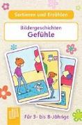 Cover-Bild zu Sortieren und Erzählen - Bildergeschichten - Gefühle von Redaktionsteam Verlag an der Ruhr