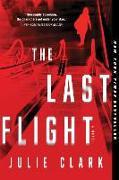 Cover-Bild zu Clark, Julie: The Last Flight