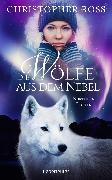 Cover-Bild zu Ross, Christopher: Northern Lights - Die Wölfe aus dem Nebel (eBook)