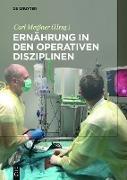 Cover-Bild zu Meißner, Carl (Hrsg.): Ernährung in den operativen Disziplinen (eBook)