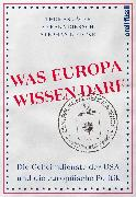 Cover-Bild zu Jäger, Thomas: Was Europa wissen darf (eBook)