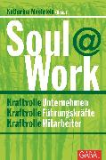 Cover-Bild zu Grün, Anselm (Beitr.): Soul@Work (eBook)