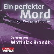 Cover-Bild zu Schorlau, Wolfgang: Ein perfekter Mord (Audio Download)
