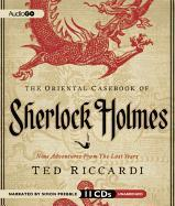 Cover-Bild zu Riccardi, Ted: The Oriental Casebook of Sherlock Holmes: Nine Adventures from the Lost Years