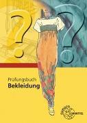 Cover-Bild zu Prüfungsbuch Bekleidung von Eberle, Hannelore