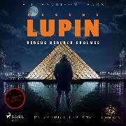 Cover-Bild zu Leblanc, Maurice: Arsene Lupin versus Herlock Sholmes (Audio Download)