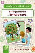 Cover-Bild zu Sortieren und Erzählen: Bildergeschichten - Jahreszeiten von Verlag an der Ruhr, Redaktionsteam