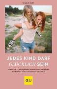Cover-Bild zu Jedes Kind darf glücklich sein von Hoff, Maren
