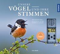 Cover-Bild zu Weiß, Felix: Unsere Vögel und ihre Stimmen