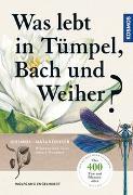 Cover-Bild zu Engelhardt, Wolfgang: Was lebt in Tümpel, Bach und Weiher?