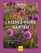 Cover-Bild zu Matschiess, Torsten: Laissez-faire-Gärten