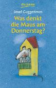 Cover-Bild zu Guggenmos, Josef: Was denkt die Maus am Donnerstag?