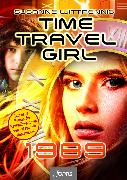 Cover-Bild zu Wittpennig, Susanne: Time Travel Girl: 1989 (eBook)