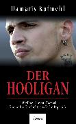 Cover-Bild zu Kofmehl, Damaris: Der Hooligan (eBook)