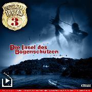 Cover-Bild zu Duschek, Markus: Detektei Bates 03 - Die Insel des Bogenschützen (Audio Download)
