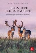 Cover-Bild zu Besondere Jagdmomente von von Harling, Gert G.