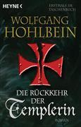 Cover-Bild zu Hohlbein, Wolfgang: Die Rückkehr der Templerin