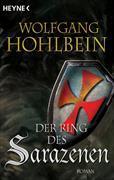 Cover-Bild zu Hohlbein, Wolfgang: Der Ring des Sarazenen